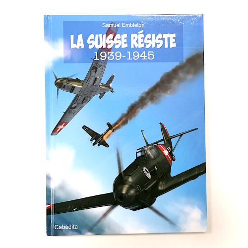 Photo de Suisse Résiste 1939-1945