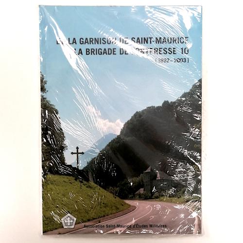 Photo de Garnison de Saint-Maurice